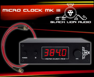 Black Lion Audio Micro Clock MkIII Mk3 + FREE BNC Cable